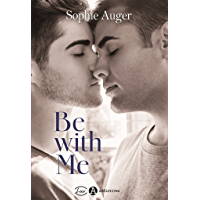 Be with me (romance M/M) (French Edition)