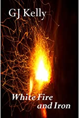 White Fire and Iron (The Six Concentrics Book 5) Kindle Edition