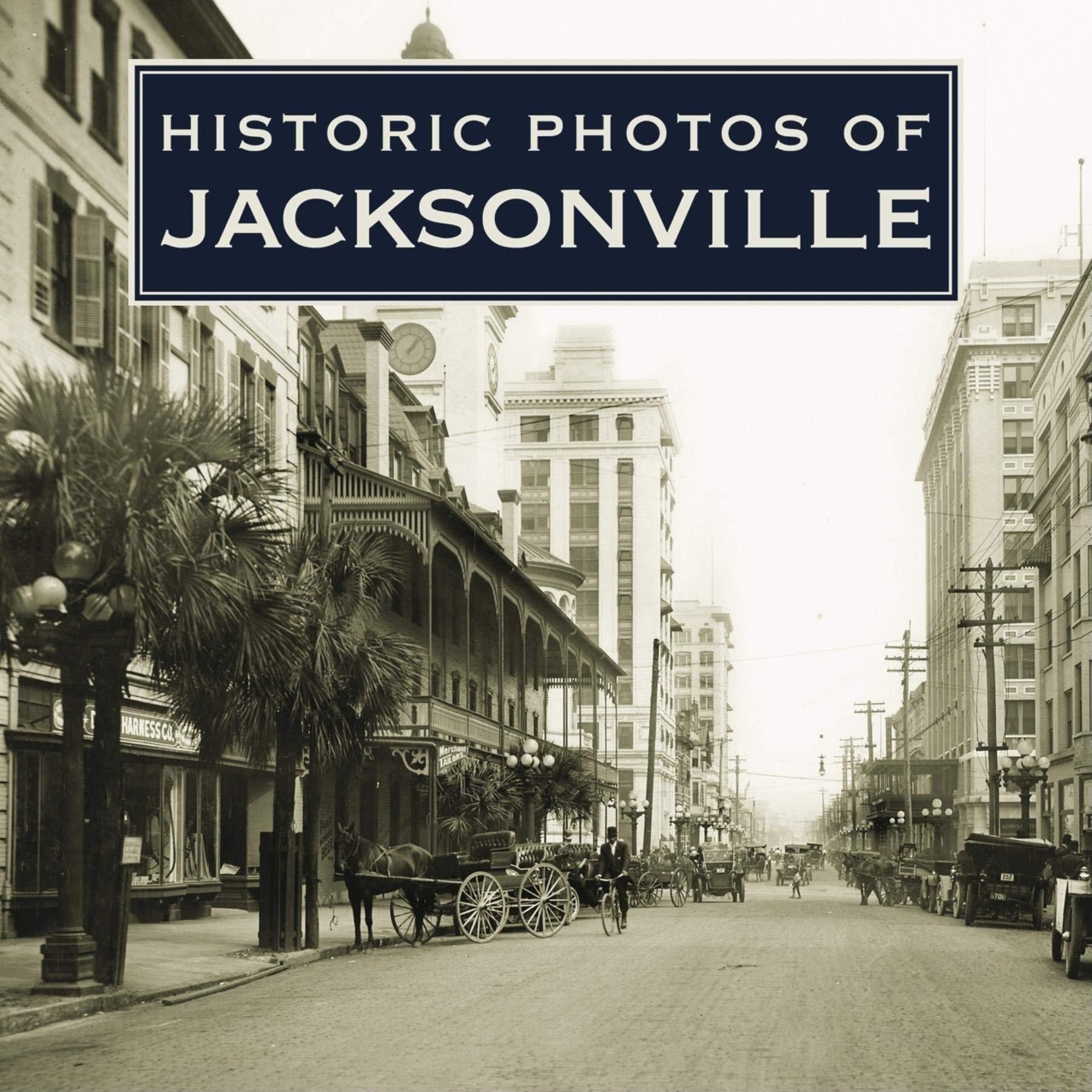 Download Historic Photos of Jacksonville PDF
