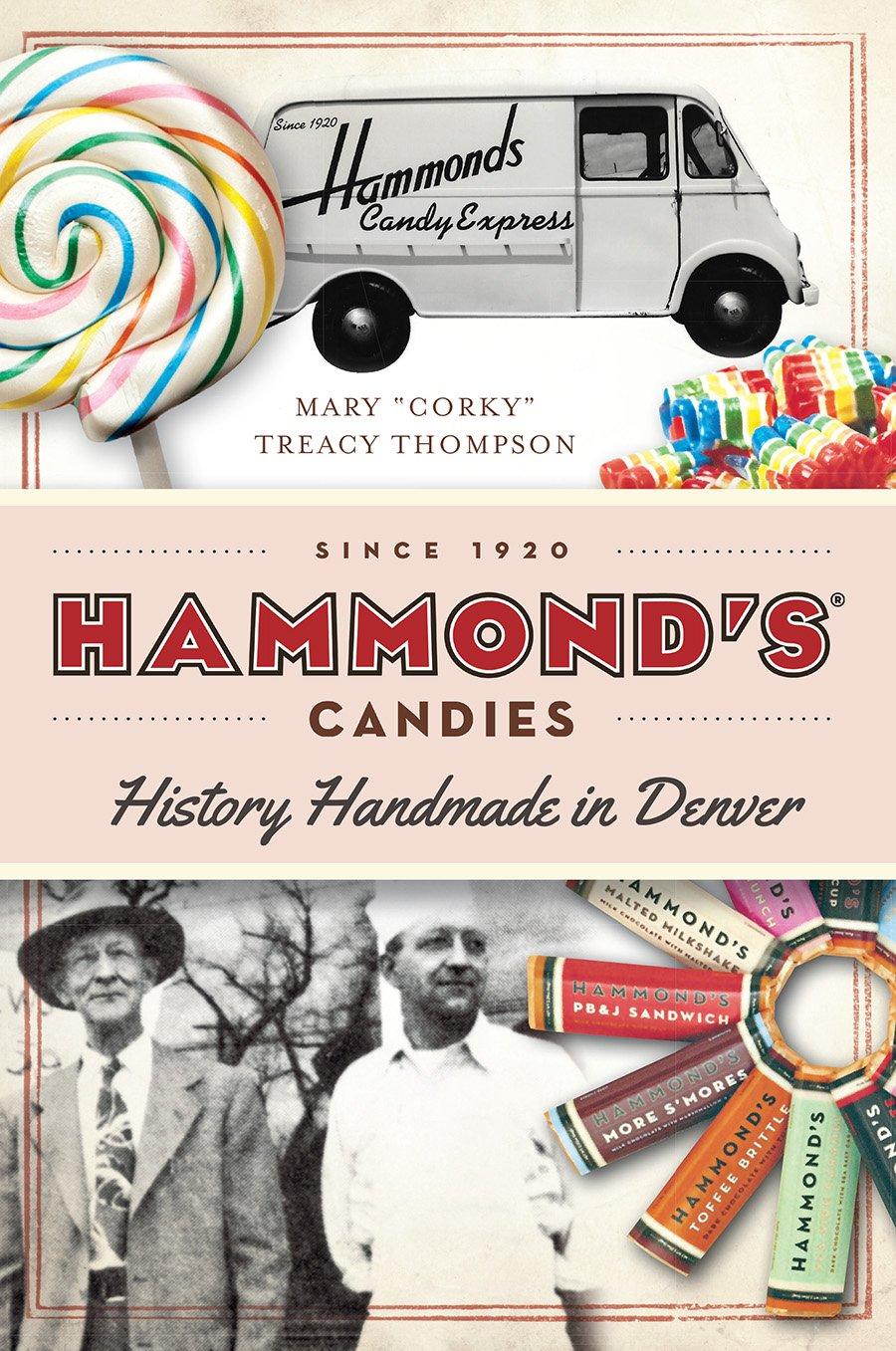 Hammond's Candies: History Handmade in Denver (American Palate) PDF