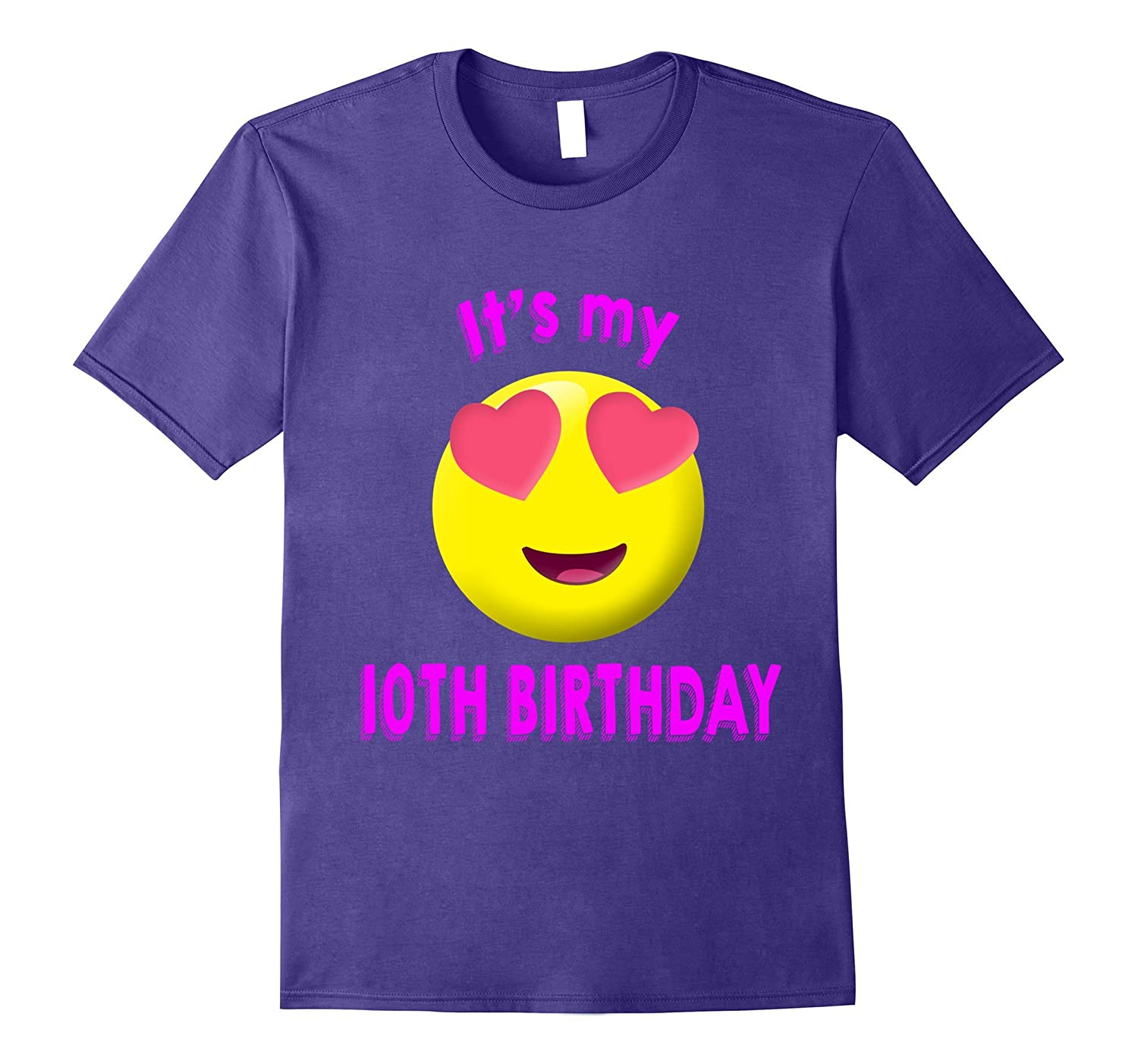 10th birthday emoji It's my 10th birthday-ah my shirt one gift