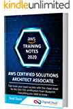 AWS Certified Solutions Architect Associate Training Notes 2020: Fast-track your exam success with the ultimate cheat…