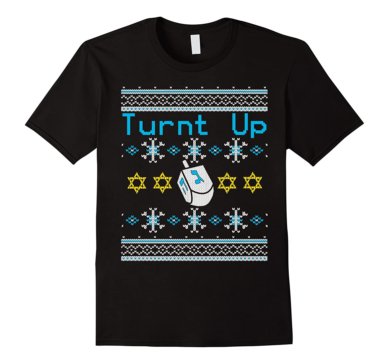 Turnt Up Dreidel Ugly Hanukkah Sweater T-Shirt-RT
