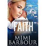 Faith (Her Sweet Revenge Series Book 5)