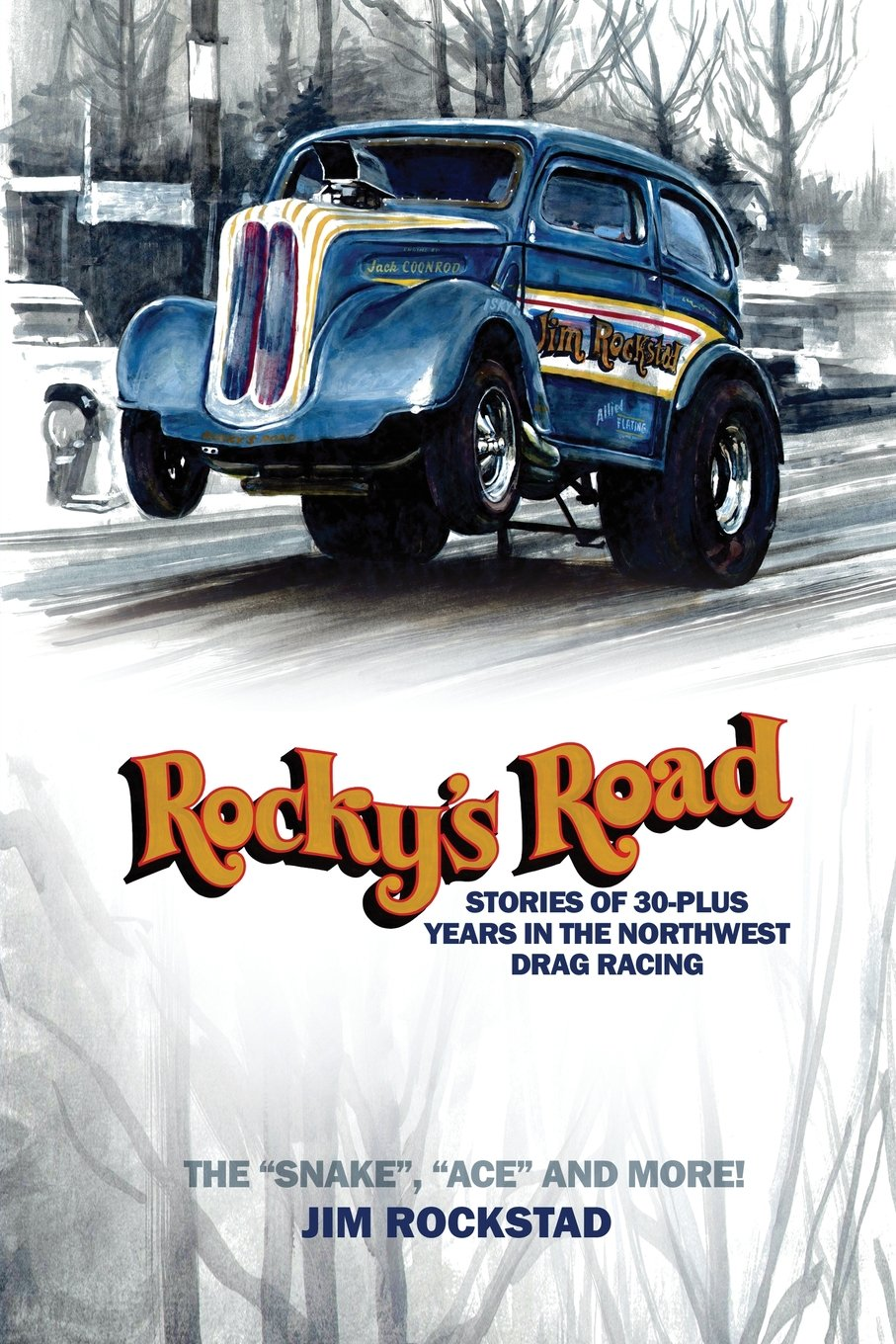 Read Online Rocky's Road: Stories of 30-Plus Years in the Northwest Drag Racing PDF