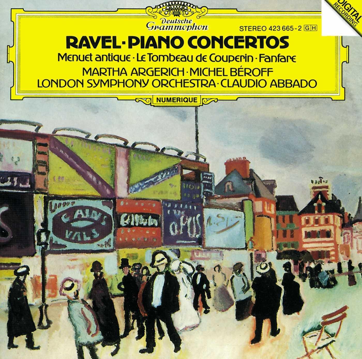 Ravel: Piano Concertos; Menuet Antique; Le Tombeau