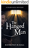 The Hanged Man: A Digby Rolf Mystery (English Edition)