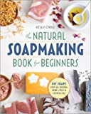 Natural Soap Making Book for Beginners
