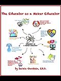 The Educator as a Maker Educator