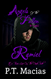 Angels Of The Fallen: Ramiel: It's Time, Live On The Dark Side (The Watchers Book 3)