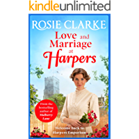 Love and Marriage at Harpers: A heartwarming saga from bestseller Rosie Clarke (Welcome To Harpers Emporium Book 2)