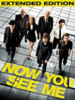 Now You See Me Extended Version