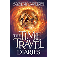 The Time Travel Diaries (English Edition)
