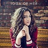 Idea of Her
