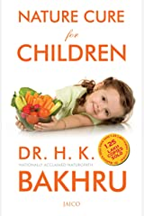 Nature Cure for Children Kindle Edition