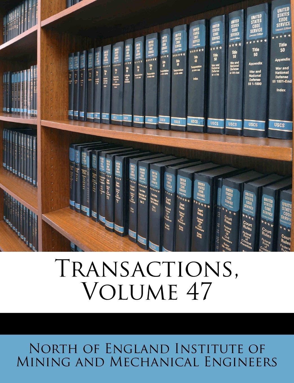 Download Transactions, Volume 47 pdf
