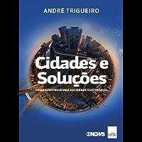 Cidades e Soluções: Como construir uma sociedade sustentável