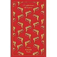 A Confederacy of Dunces: John Kennedy Toole