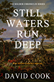 Still Waters Run Deep (The Soldier Chronicles Book 7)