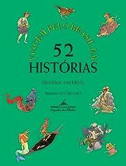 Viagem pelo Brasil em 52 histórias