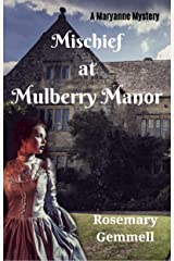 Mischief at Mulberry Manor (A Maryanne Mystery Book 1) Kindle Edition