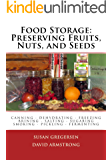 Food Storage: Preserving Fruits, Nuts, and Seeds