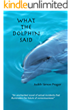 What the Dolphin Said