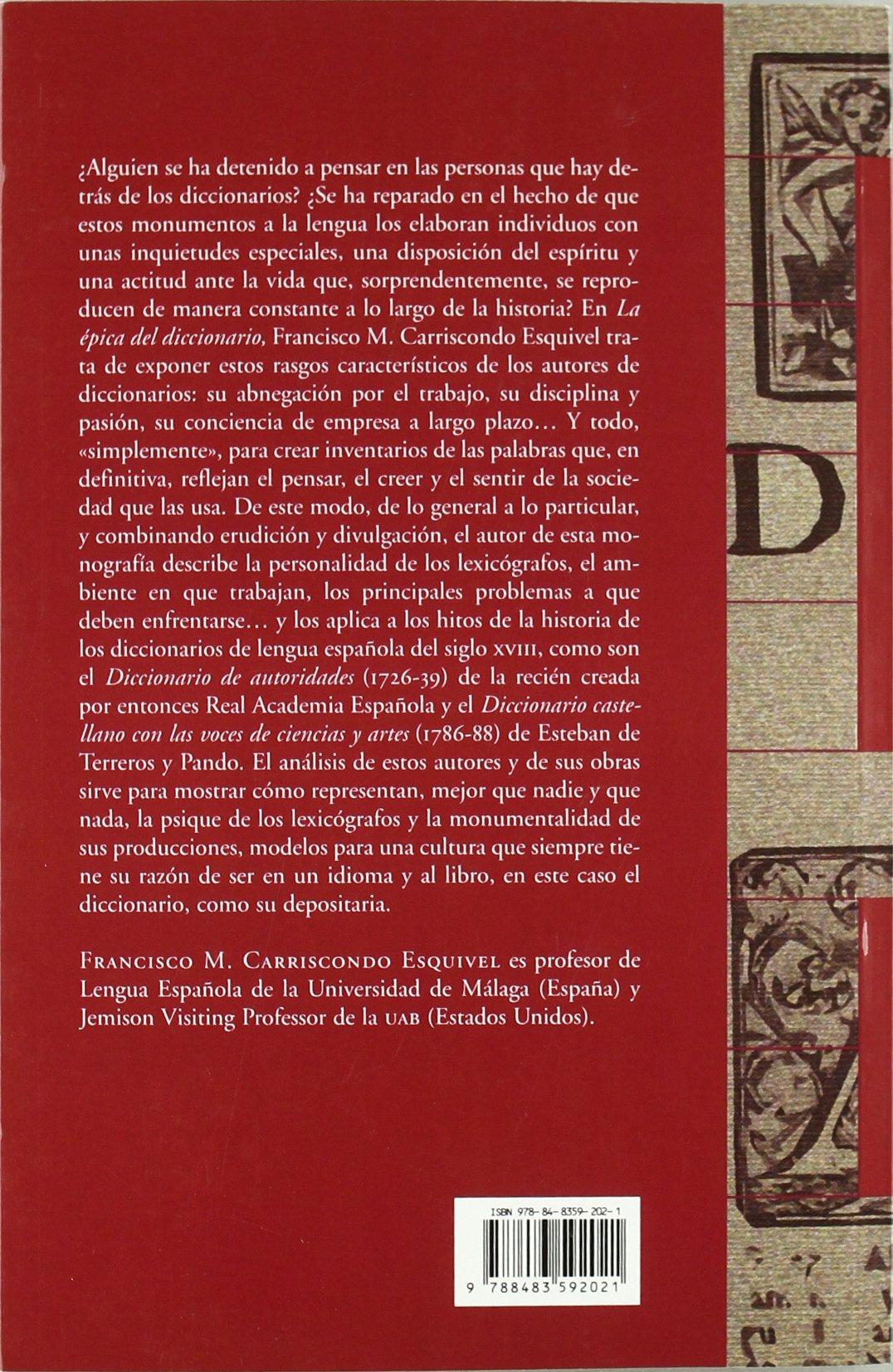 La épica del diccionario: Hitos lexicográficos del XVIII Biblioteca Litterae: Amazon.es: Carriscondo Esquivel, Francisco M.: Libros