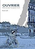 Ouvrier - Mémoires sous l'Occupation T2: Ouvrier - Mémoires sous l'Occupation Vol.2