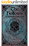 The Hollows: A Midnight Gunn Novel