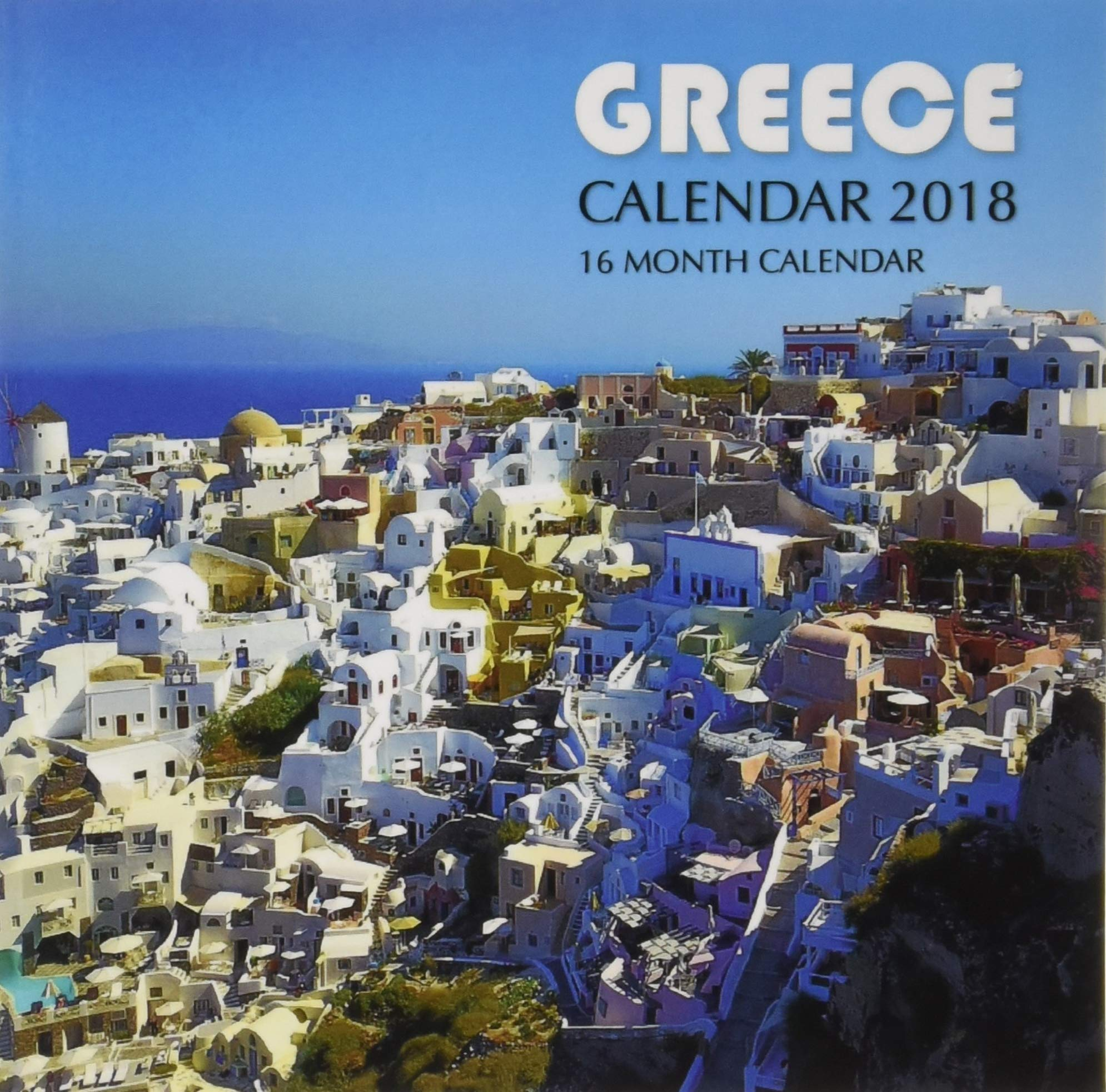 Greece Calendar 2018: 16 Month Calendar PDF