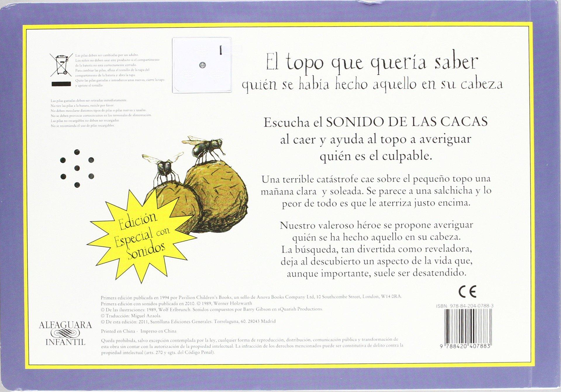 El topo que quería saber quien se había hecho....con sonidos LIBROS  ANIMADOS: Amazon.es: Werner Holzwarth: Libros