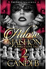Adore and Jaishon 2: A Philly Love Tale Kindle Edition