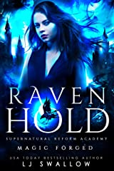 Ravenhold: Magic Forged: A Dark Academy Romance (Ravenhold Supernatural Reform Academy Book 2) Kindle Edition