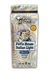 The Coffee Fool Fool's House Italian Light, Strong Drip Grind, 10 Ounce