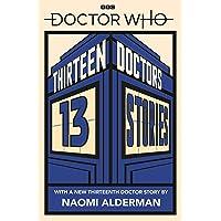 Doctor Who: 13 Doctors 13 Stories