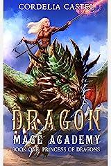 Dragon Mage Academy: Princess of Dragons Kindle Edition