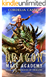 Dragon Mage Academy: Princess of Dragons