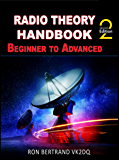 Radio Theory Handbook - Beginner to Advanced