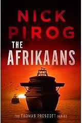 The Afrikaans (Thomas Prescott Book 3) Kindle Edition