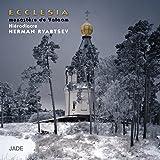 Ecclesia (Les chefs-d'oeuvre du chant orthodoxe)