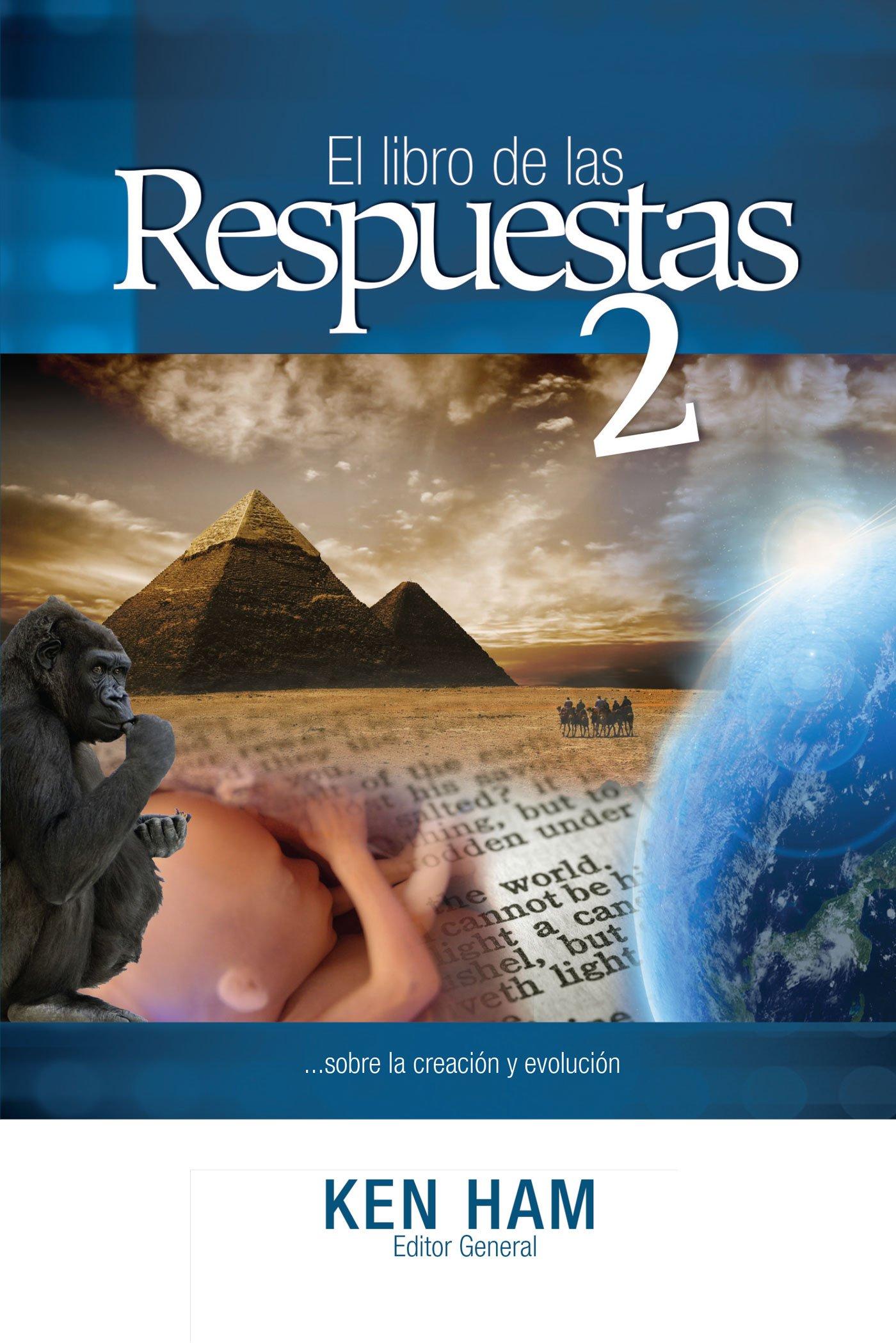 El libro de las Respuestas 2 (New Answers Book 2) (Spanish Edition) pdf