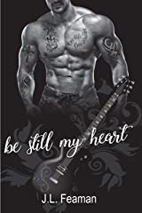 Be Still My Heart Kindle Edition