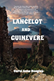 Lancelot and Guinevere