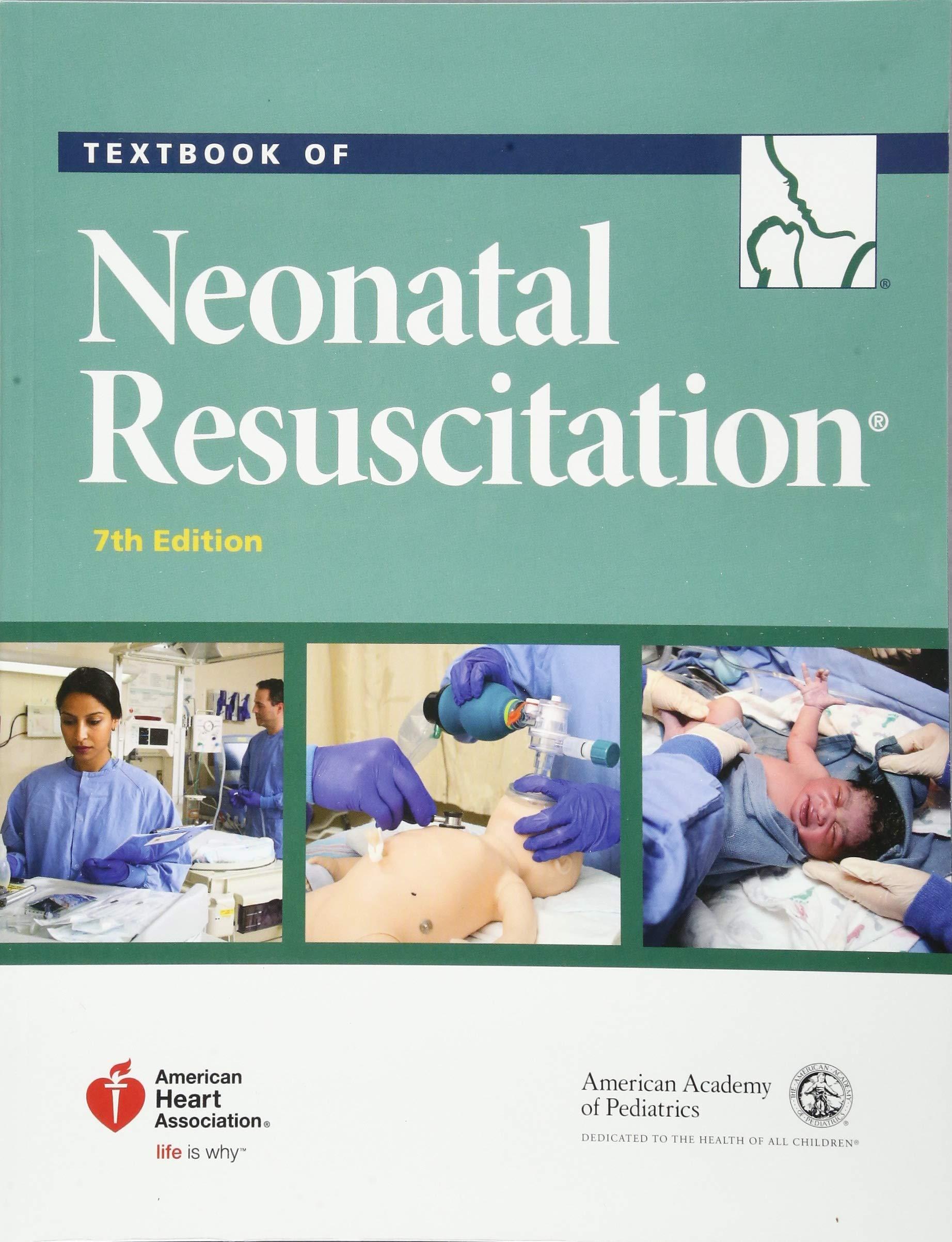 Textbook of Neonatal Resuscitation (NRP) by American Academy of Pediatrics