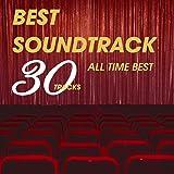 ベスト・サウンドトラック 30 ~All Time Best~