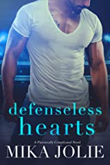 Defenseless Hearts: An Enemies to Lovers Hockey Romance (Platonically Complicated Book 5) Kindle Edition