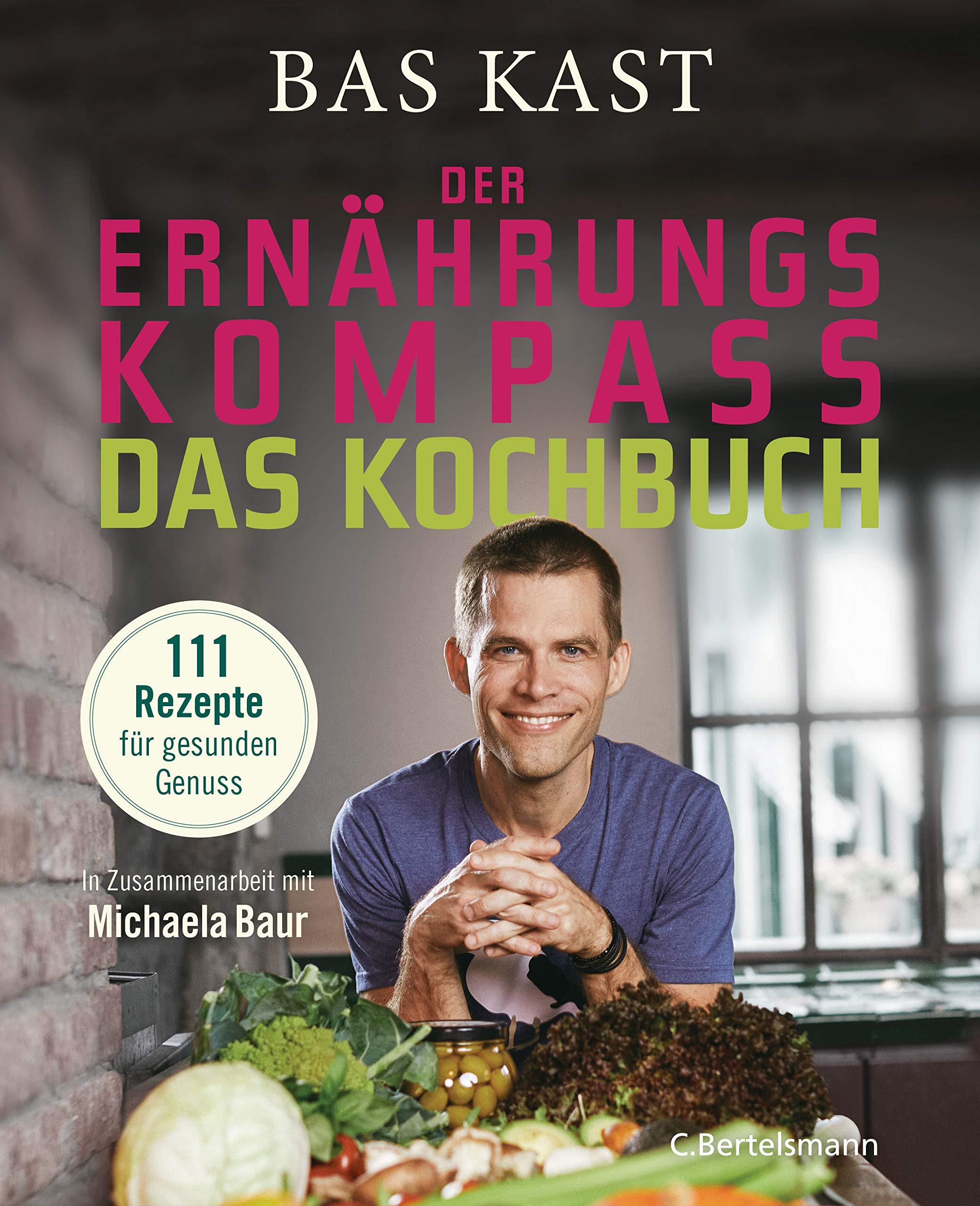 Der Ernährungskompass   Das Kochbuch  111 Rezepte Für Gesunden Genuss