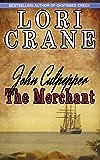 John Culpepper the Merchant (Culpepper Saga Book 2)