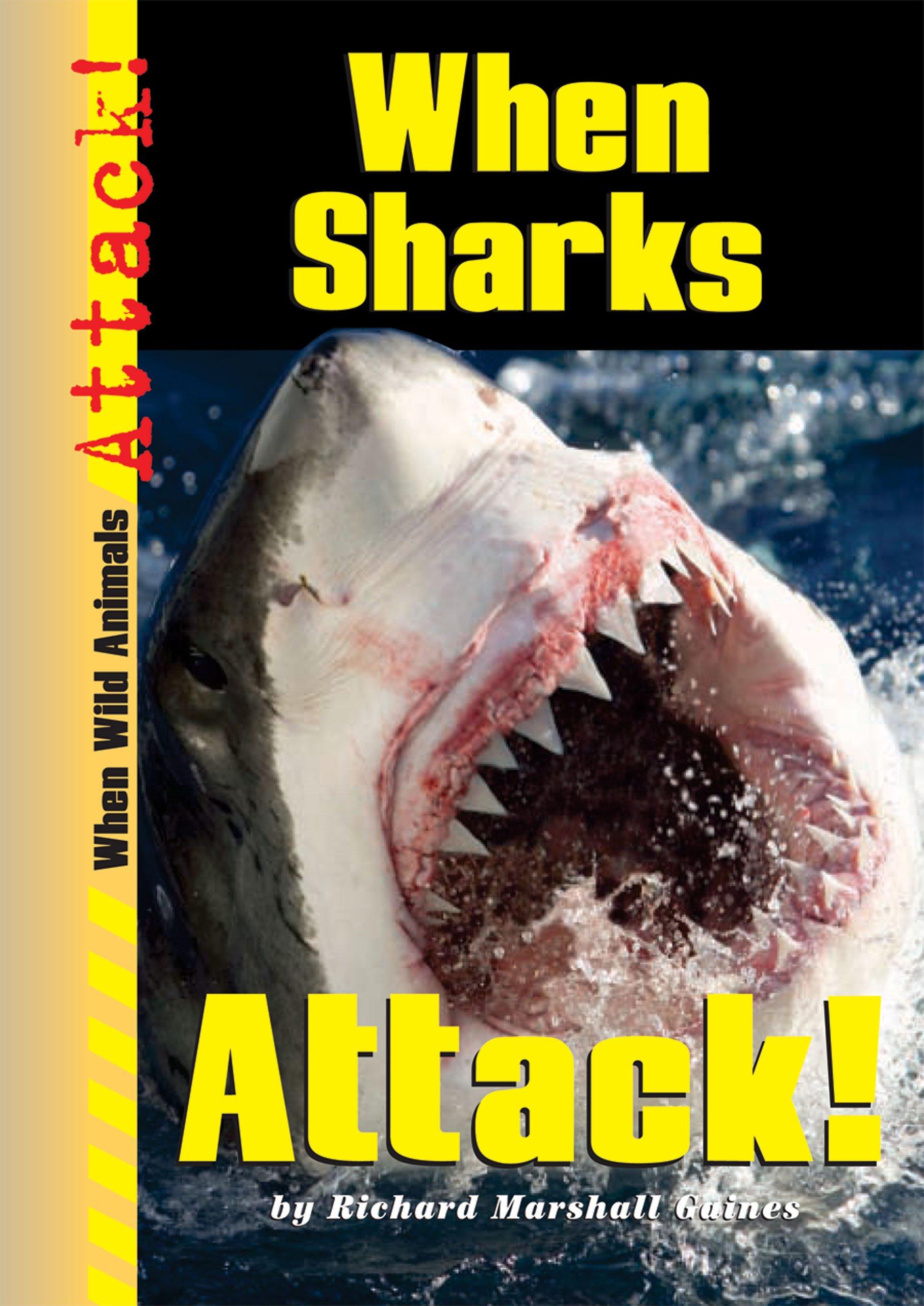 When Sharks Attack! (When Wild Animals Attack!) PDF